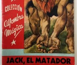 Colección Alfombra Mágica – Jack, el matador de gigantes – Obsequio de Mistol y Lavasol – Ed. Molino 1958