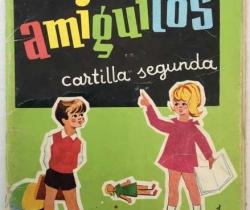 Cartilla segunda amiguitos – Manuel Antonio Arias – 48ª edición 1976