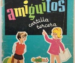 Cartilla tercera amiguitos – Manuel Antonio Arias – 13ª edición 1974