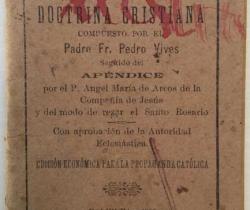 Catecismo de la Doctrina Cristiana – Padre Fr. Pedro Vives – Valencia 1899