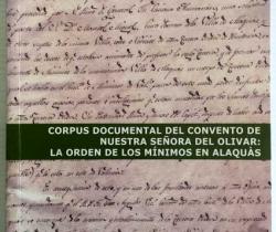 Corpus documental del convento de nuestra señora del olivar: la orden de los mínimos en Alaquás