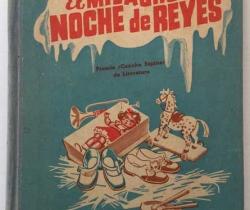 El Milagro de la Noche de Reyes – Dolores Medio Estrada – Hijos de Santiago Rodríguez – Burgos 1948