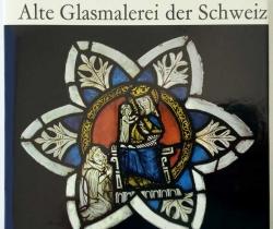 Hans Dürst – Vitraux anciens en Suisse Alte Glasmalerei del Schweiz – Office du Livre 1971