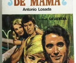 Historias de Mamá – Novela de Antonio Losada – La Lechera Nestlé