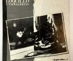 Libreto del vinilo de Loquillo y los Trogloditas . ¡A por ellos… ¡ que son pocos y cobardes – 1989 – HISPAVOX