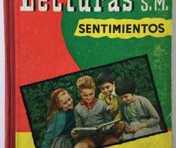 Libro Lecturas – Sentimientos – Ediciones S.M. 1960 – Tercer Grado