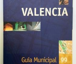 Valencia Guía Municipal – 1999 – Ayuntament de Valencia – Callejero