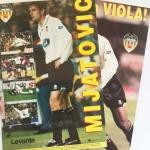 Lote 2 pósters de Mijatovic y Viola – Valencia CF – Levante – 1997
